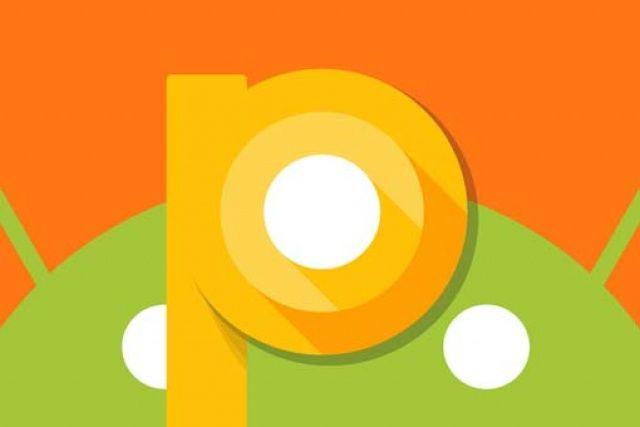 Android P ile gelen yenilikler neler?