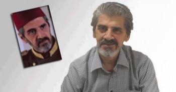 'Elveda Rumeli' oyuncularından Selahattin Bilal vefat etti