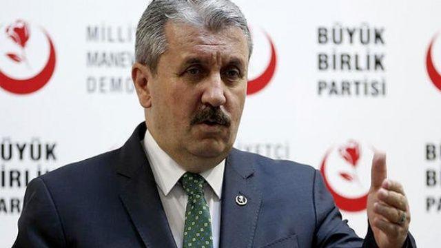 BBP Genel Başkanı Destici: Türkiye diz çöktürülecek bir ülke değildir