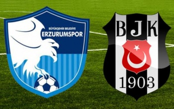 Erzurumspor-Beşiktaş maçı canlı izle! Erzurum Beşiktaş maçını yayınlayan kanallar