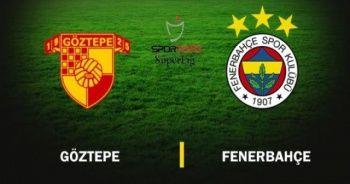Göztepe Fenerbahçe Maçı canlı izle