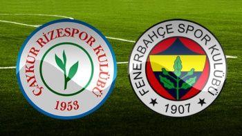 Çaykur Rizespor Fenerbahçe maçı özeti golleri izle