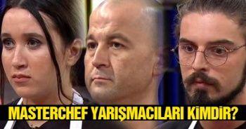 MasterChef ŞEF Türkiye Yarışmacıları KİM KİMDİR? İşte Master Şef Yarışmacılar ve Jüri Üyeleri