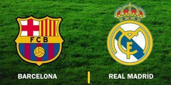 Barcelona - Real Madrid maçı canlı izle! Barcelona Real Madrid maçını şifresiz veren kanallar