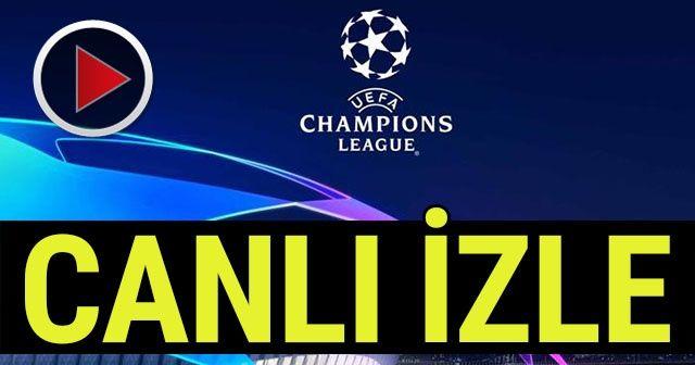 Şampiyonlar Ligi Ekranı- CANLI İZLE