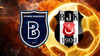 Başakşehir Beşiktaş maçı canlı izle! Şifresiz veren kanallar izle