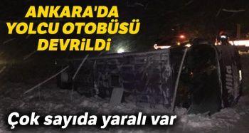 Ankara'da yolcu otobüsü devrildi: Çok sayıda yaralı var