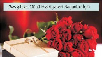 Bayanlar İçin 14 Şubat Sevgililer Günü Hediyeleri