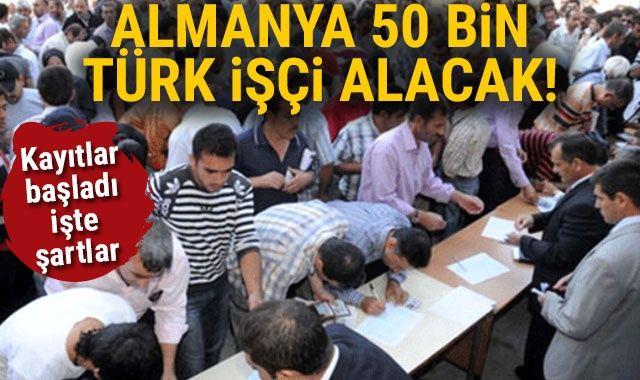 Almanya 50 bin Türk işçi alacak! Kayıtlar başladı, işte şartlar...