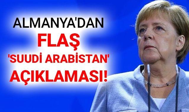 Almanya'dan flaş 'Suudi Arabistan' açıklaması!