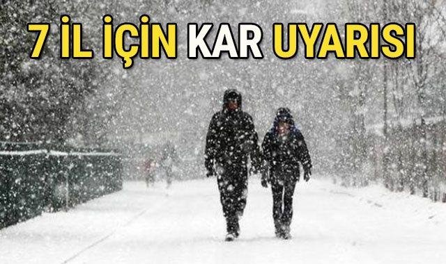 Aman Dikkat! Meteoroloji'den 7 il için kar uyarısı