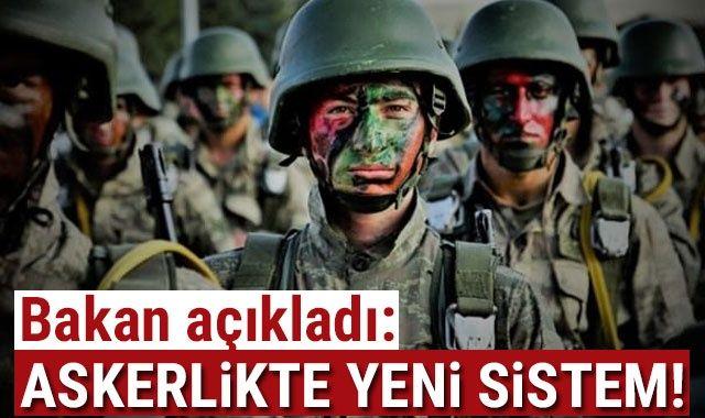 Askerlikte yeni sistem geliyor! Milli Savunma Bakanı Hulusi Akar açıkladı