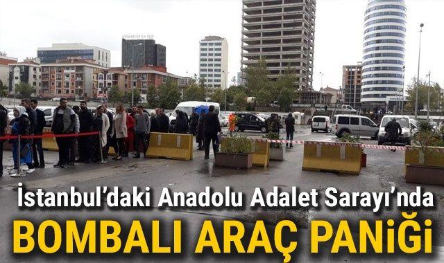 İstanbul'daki Anadolu Adalet Sarayı'nda bombalı araç paniği