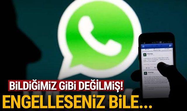 Whatsapp'ta birini engelleseniz de size ulaşmasının bir yolu var!