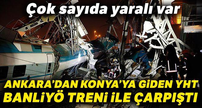 Ankara'da YHT kazası: 4 kişi hayatını kaybetti 43 yaralı