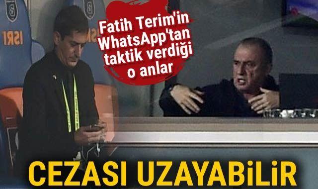 Fatih Terim'e Whatsapp cezası ihtimali