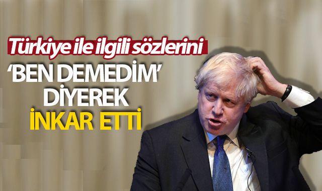 Boris Johnson Türkiye ile ilgili sözlerini inkar etti