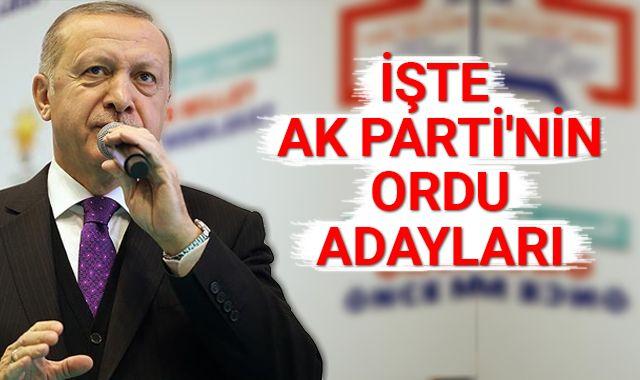 Cumhurbaşkanı Erdoğan açıkladı! İşte AK Parti'nin Ordu adayları