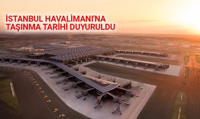 İstanbul Havalimanı'na taşınma tarihi duyuruldu | Atatürk Havalimanı ne zaman kapanacak?