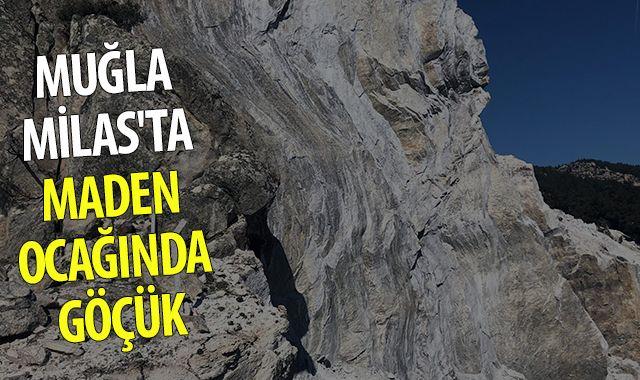 Muğla Milas'ta maden ocağında göçük