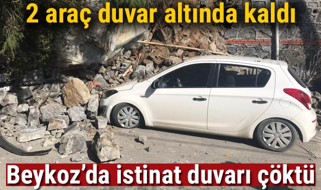 Son Dakika... Beykoz'da istinat duvarı çöktü: 2 araç duvar altında kaldı