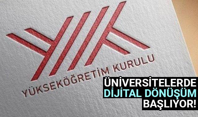 YÖK üniversitelerde dijital dönüşüm başlatıyor