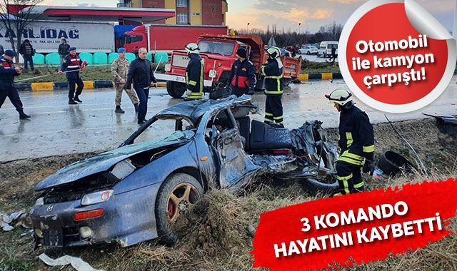 Askerlerin bulunduğu otomobil ile kamyon çarpıştı: 3 komando hayatını kaybetti