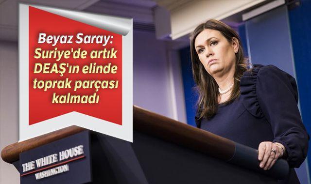 Beyaz Saray: Suriye'de artık DEAŞ'ın elinde hiçbir toprak parçası kalmadı