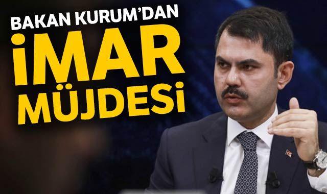 Çevre ve Şehircilik Bakanı Kurum'dan Avcılar'a imar müjdesi
