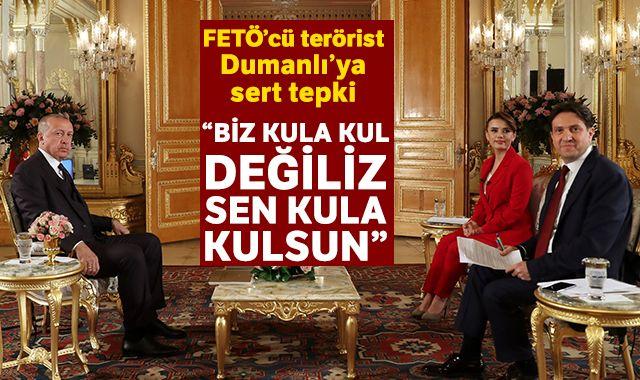 Cumhurbaşkanı Erdoğan: 'Biz kula kul değiliz, sen kula kulsun'