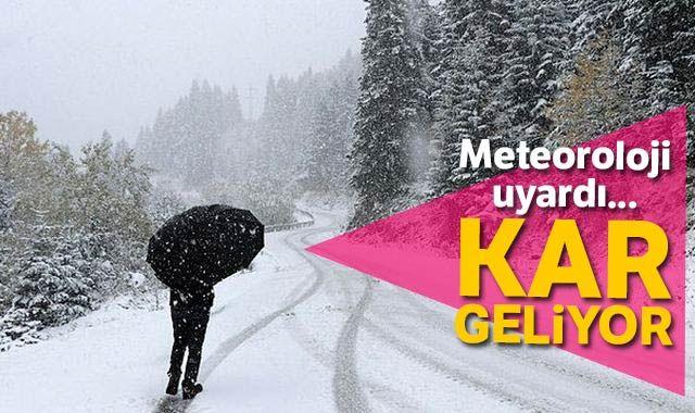 Meteoroloji uyardı... O illere kar geliyor!