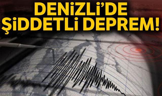 Son dakika... Denizli'de şiddetli deprem