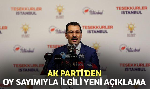 AK Parti'den İstanbul açıklaması: Lehimize 11 bin 109 oy düzeltildi