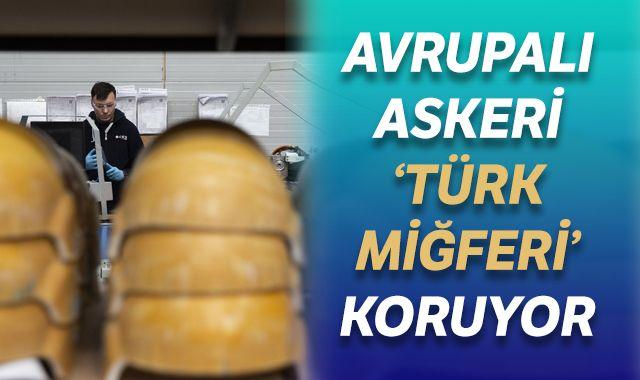 Avrupalı askeri 'Türk miğferi' koruyor