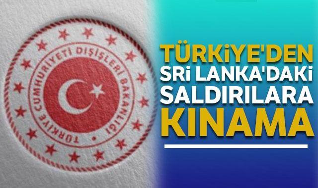 Türkiye'den Sri Lanka'daki saldırılara kınama