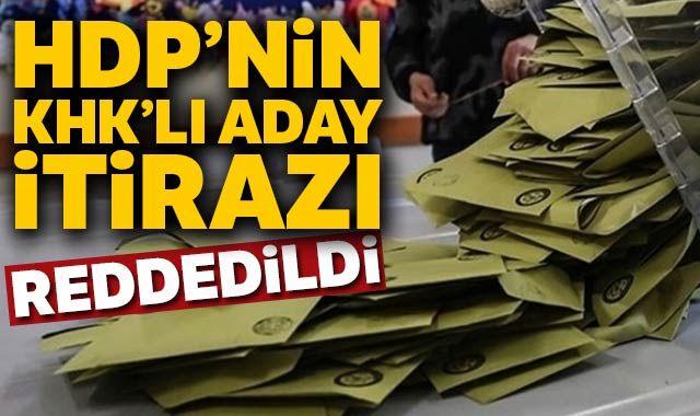 YSK HDP'nin seçimi kazanan KHK'lı adaylarla ilgili itirazını reddetti