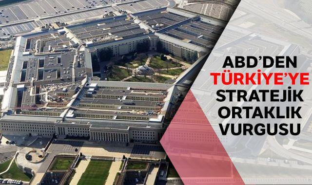 ABD'den stratejik ortaklık vurgusu