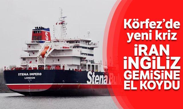 İran, Hürmüz Boğazı'nda İngiltere'ye ait tankere el koydu