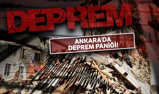 Ankara'da deprem paniği!