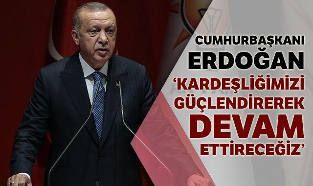 Cumhurbaşkanı Erdoğan: 'Kongrelerden çok daha güçlenerek çıkacağız'