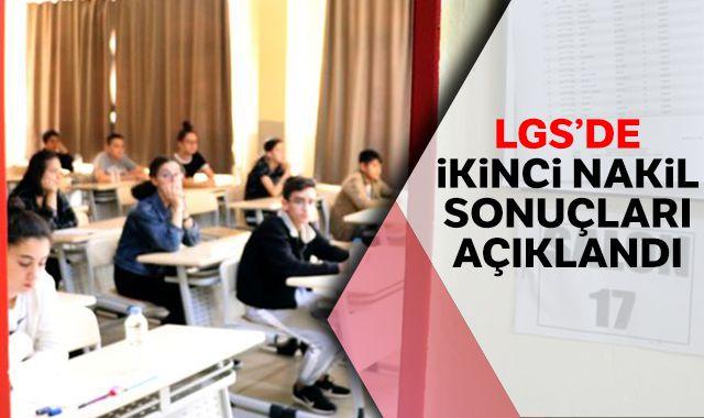 LGS'de ikinci nakil sonuçları açıklandı