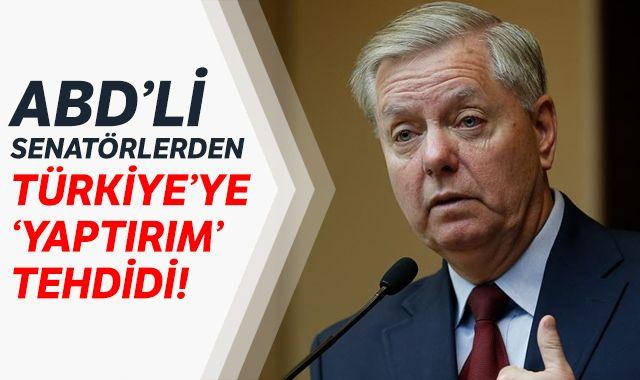 ABD'li senatörlerden Türkiye'ye 'yaptırım' tehdidi