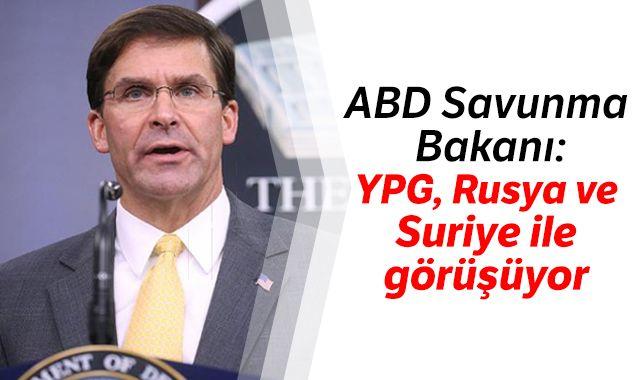 ABD Savunma Bakanı: YPG, Rusya ve Suriye ile görüşüyor