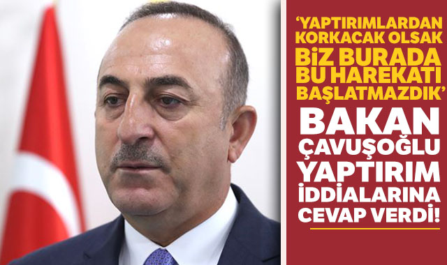 Bakan Çavuşoğlu yaptırım iddialarına cevap verdi!