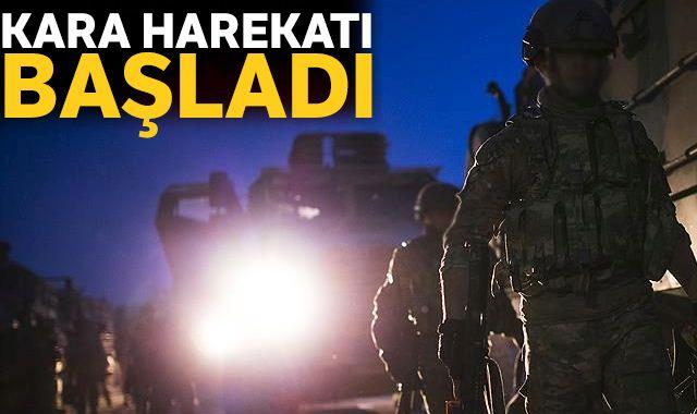 Kara harekatı başladı: Askerimiz, 4 noktadan Fırat'ın doğusuna giriş yaptı
