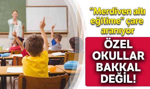 Özel okul açılışına acil kota getirilmeli