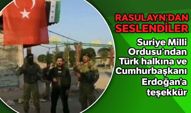 Suriye Milli Ordusu'ndan Türk halkına ve Cumhurbaşkanı Erdoğan'a teşekkür