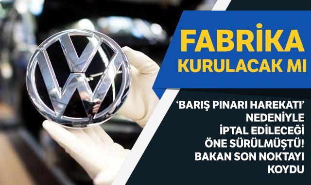 Ticaret Bakanı Volkswagen dedikodularına son noktayı koydu