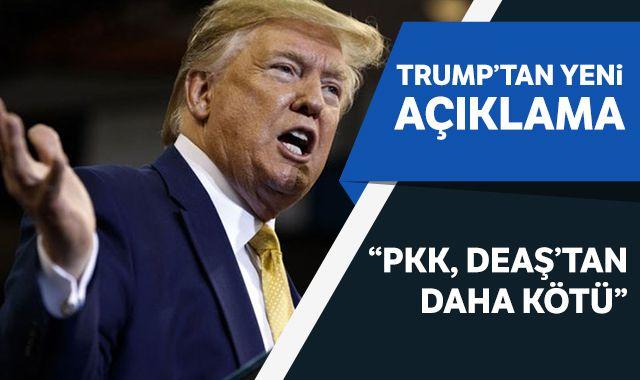 Trump: PKK, DEAŞ'tan daha kötü örgüt