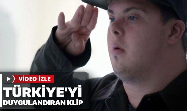 Türkiye'yi duygulandıran klip